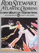 thumbnail link to original Rod Stewart Atlantic Crossing poster