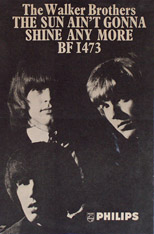 thumbnail link to original 1966 Walker Brothers Philips promo poster The Sun Ain't Gonna Shine Any More