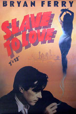 thumbnail link to original 1985 EG 40x60 promo poster Brian Ferry Slave To Love